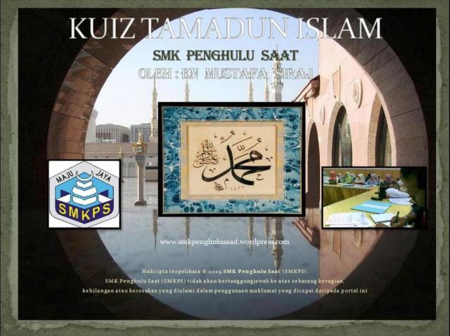 KUIZ TAMADUN ISLAM